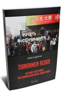 Sách Tiananmen Redux (Thiên An Môn nhìn lại) của tác giả Johan Lagerkvist Peter Lang, 363 trang, giá $94,95